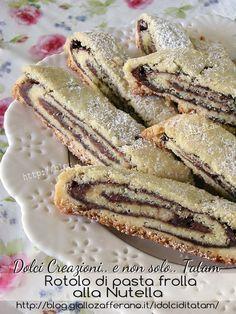 Rotolo di pasta frolla alla Nutella   ricetta dolce passo-passo