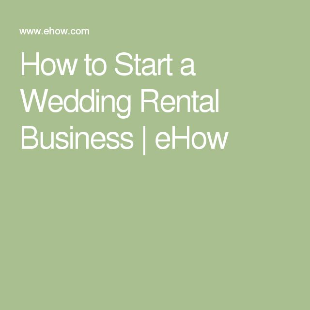 How to Start a Wedding Rental Business | eHow