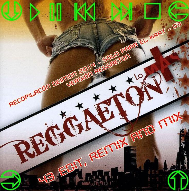 descargar Reggaeton Pack Remix 2014 | descargar pack de musica remix