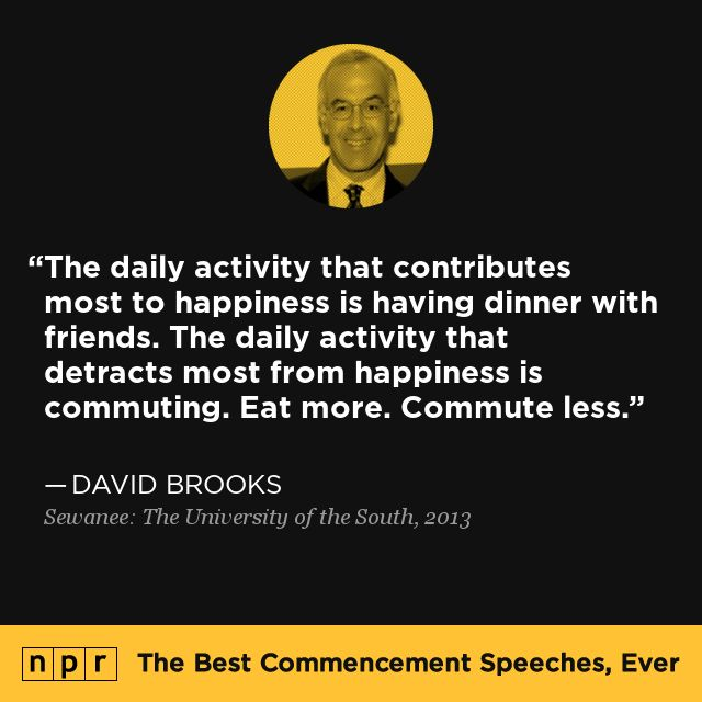 David Brooks, 2013. From NPR's The Best Commencement Speeches, Ever.