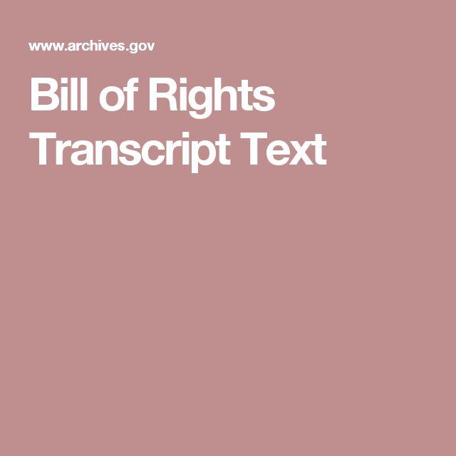 Bill of Rights Transcript Text