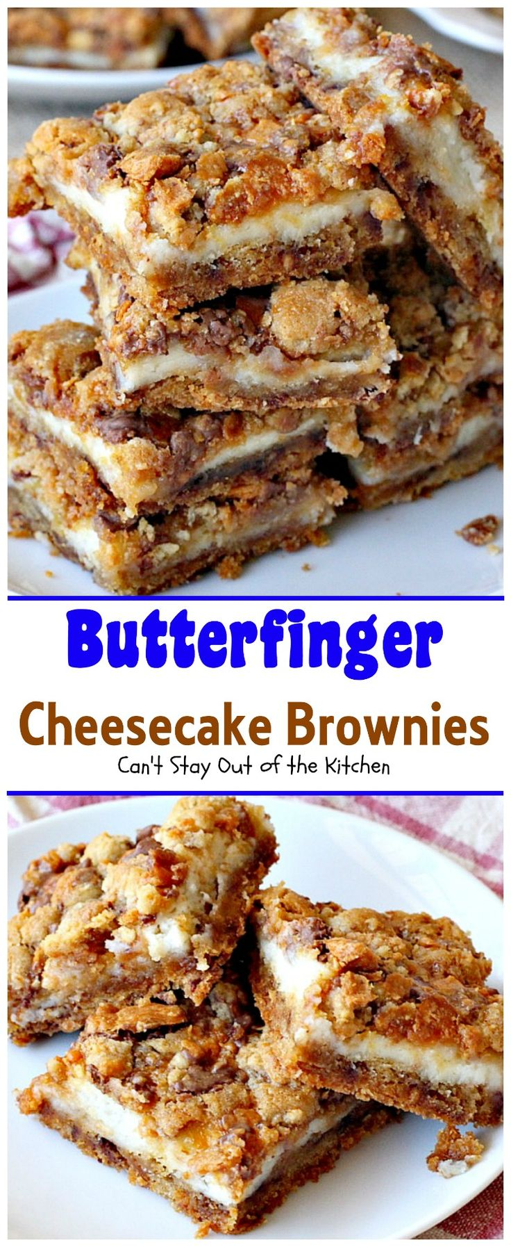 Butterfinger Cheesecake Brownies are rich, decadent, and oh so satisfying! Who doesn't love Butterfingers? Nowadays, Butterfingers also make baking bits that you can bake with, so that's what I added
