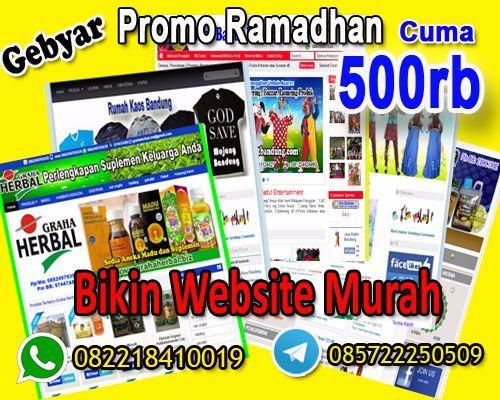 Alhamdulillah, Hari Ke 3 Gebyar Promo Ramadhan 1438 H Bikin Website Murah Cuma 500rb Call Hp/Wa: 082218410019