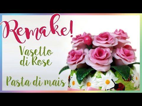 Aggiornato: Vasetto di rose in pasta di mais - ENG SUBS Maize dough Roses DIY - YouTube