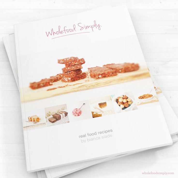 Wholefood Simply Real Food Recipes