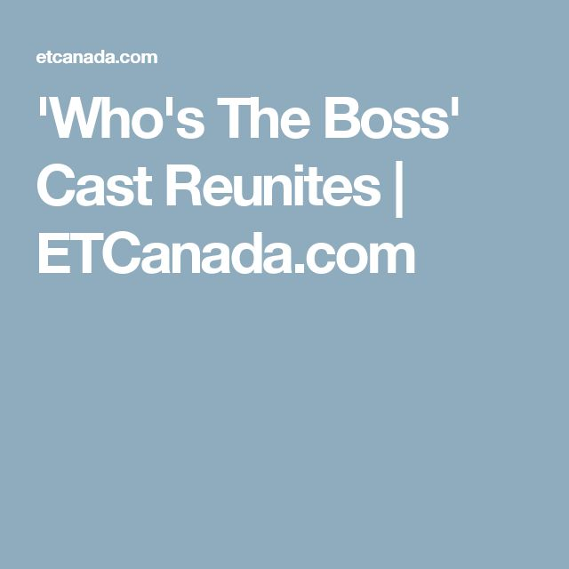 Best  uWho us The Boss u Cast Reunites
