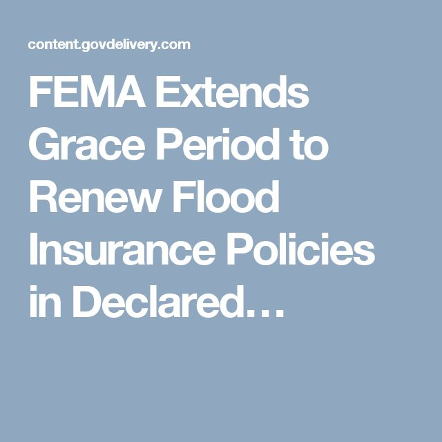 Fema Extends Grace Period To Renew Flood Insurance Policies In