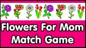 Flowers for Mom Match Game