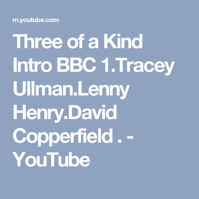 Three of a Kind Intro BBC 1.Tracey Ullman.Lenny Henry.David Copperfield . - YouTube
