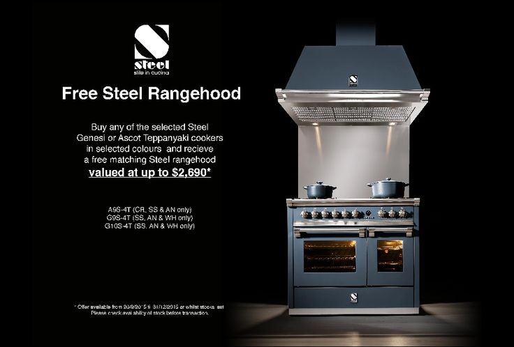 """Ascot & Genesi by STEEL - FREE Rangehood with selected Range Cookers -   SAVE UP to $2,690* on matching Rangehoods for these handcrafted Range Cookers by STEEL - both from the """"Ascot"""" & """"Genesi"""" range - built on a family tradition since 1922"""