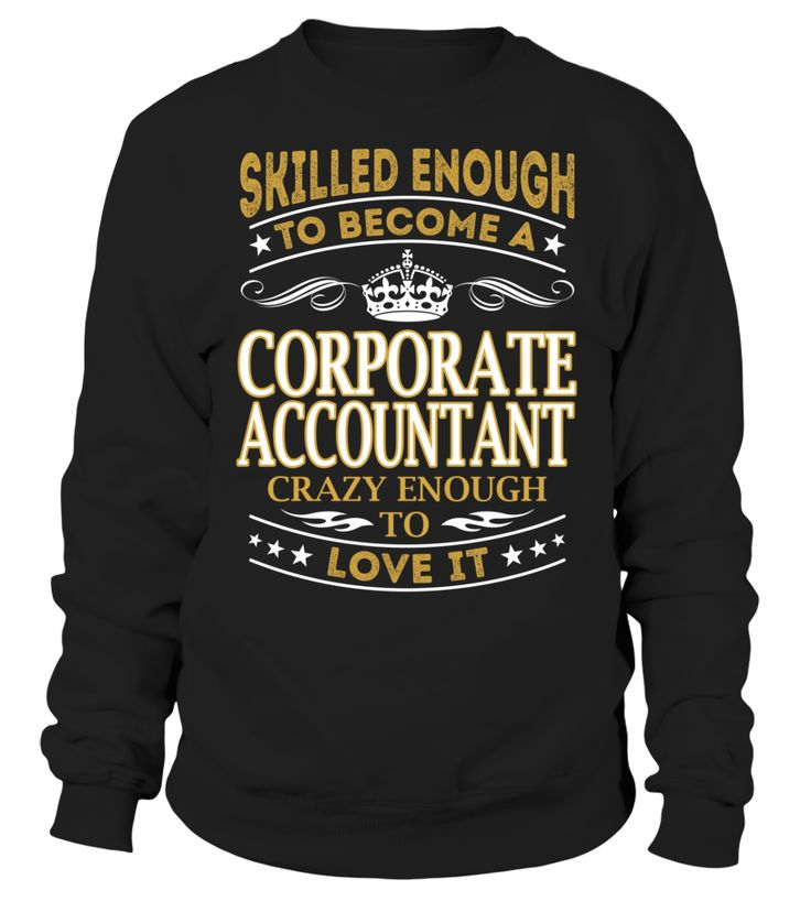 Corporate Accountant - Skilled Enough To Become #CorporateAccountant