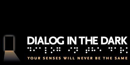 Dialogue in the Dark is an awareness raising exhibition and franchise, as well as a social business.