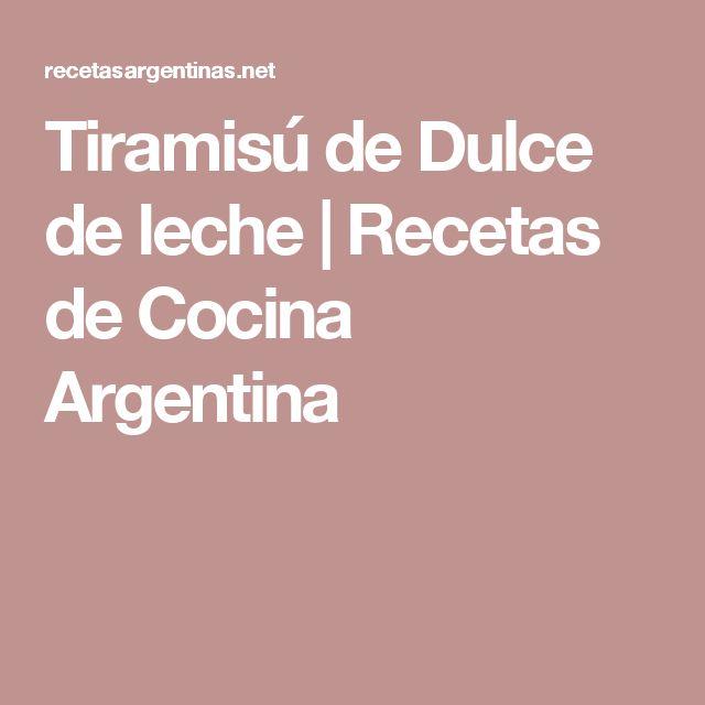 Tiramisú de Dulce de leche | Recetas de Cocina Argentina