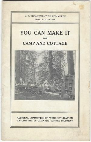 You Can Make it for Camp and Cottage : Practical Uses for Secondhand Wooden Containers and Odd Pi...