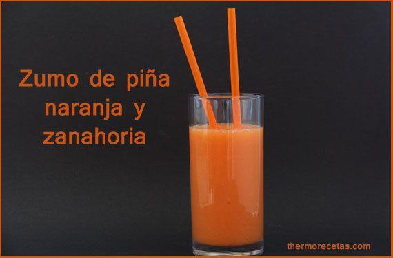 Zumo de piña, naranja y zanahoria - http://www.thermorecetas.com/2014/01/07/zumo-de-pina-naranja-y-zanahoria/