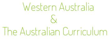 A comparative analysis of the implementation of the Australian Curriculum in Western Australia.