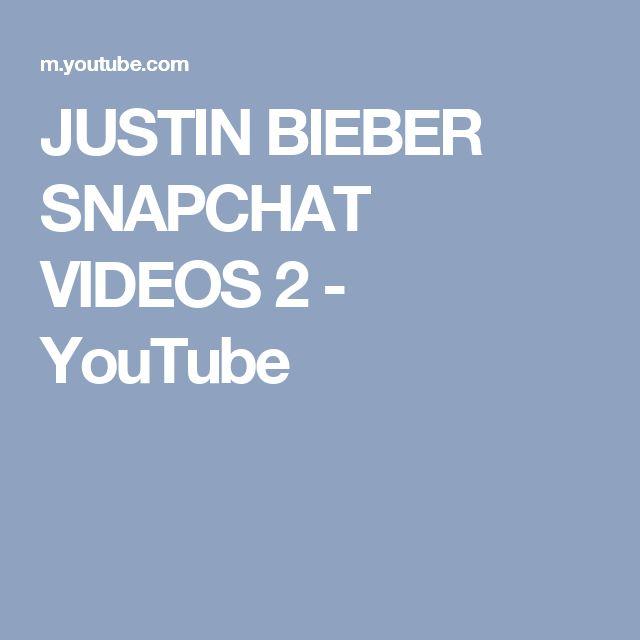 JUSTIN BIEBER SNAPCHAT VIDEOS 2 - YouTube