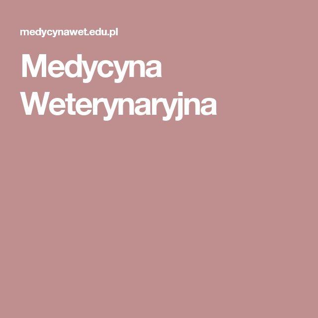 Medycyna Weterynaryjna