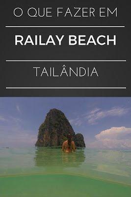 O que fazer em Railay Beach: dicas de passeio, informações e roteiro.