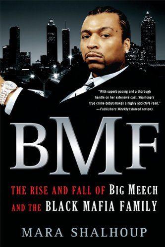 BMF: The Rise and Fall of Big Meech and the Black Mafia Family by Mara Shalhoup,http://www.amazon.com/dp/0312674155/ref=cm_sw_r_pi_dp_P0Wpsb18VSP9RF5W