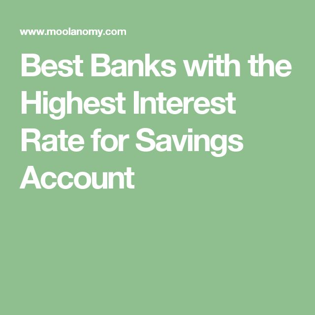 Best Banks with the Highest Interest Rate for Savings Account