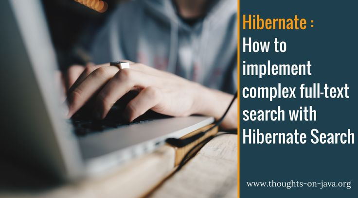 How to implement complex full-text search with Hibernate Search::  This is the second part of the Full-Text Search with Hibernate Search series. In the first part, I showed you how to add Hibernate Search to your project and to perform a very basic full-text query which returned all entities which contained a set of words. This query already returned a much bette ..