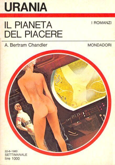 841  IL PIANETA DEL PIACERE 22/6/1980  MATHILDA'S STEPCHILDREN (1979)  Copertina di  Karel Thole   A. BERTRAM CHANDLER