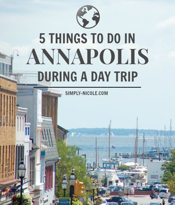 Things to Do in Annapolis During a Day Trip