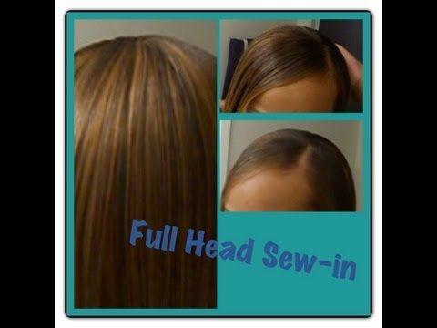 SEW IN Full Head Weave Tutorial - YouTube