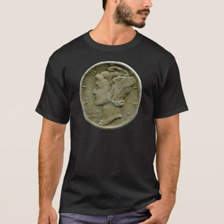 1943 US Mercury dime obverse t-shirt - tap, personalize, buy right now!