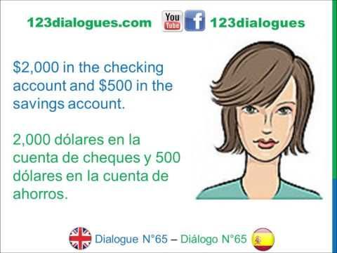 Dialogue 65 - Inglés Spanish - Open bank account - Abrir cuenta bancaria - YouTube