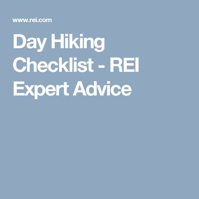 Day Hiking Checklist - REI Expert Advice