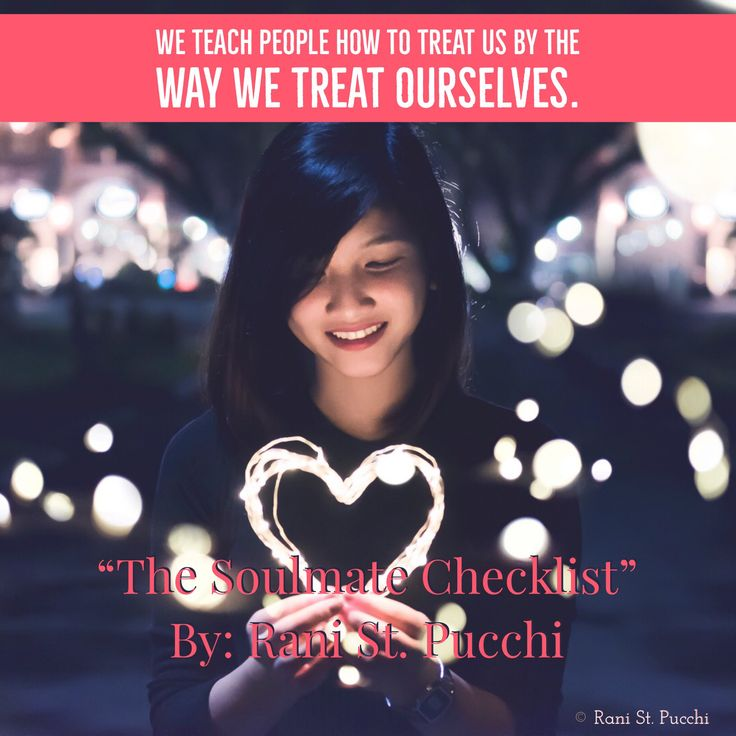 """We teach people how to treat us by the way we treat ourselves.  """"Soulmate Checklist"""" is Available to purchase on Amazon!  Just click the link below 👇🏻👇🏻👇🏻   https://www.amazon.com/dp/0997697768/ref=sr_1_1?s=books&ie=UTF8&qid=1480513915&sr=1-1&keywords=9780997697766&utm_content=buffer71c6c&utm_medium=social&utm_source=pinterest.com&utm_campaign=buffer"""