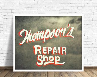 "industrial wall art, rustic, fine art prints, masculine wall art, art for men, large art, large wall art, vintage ad  - ""Thompsons Repair"""