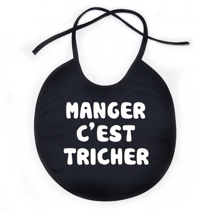 Bavoir bébé original : MANGER c'est TRICHER