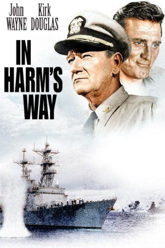 In Harm's Way )1965) This World War II epic focuses on the effect the Pearl Harbor attack had on military lives. After a failed counterstrike on the Japanese, Capt. Torrey gets shore duty, finds love with a nurse, reconciles with his son and is finally sent back to sea. John Wayne, Kirk Douglas, Patricia Neal...TS war