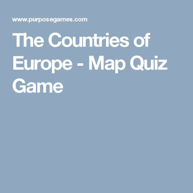 The Countries of Europe - Map Quiz Game