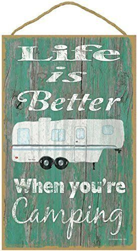 "Teal Life Is Better When You Are Camping 5th Wheel Camping Sign Plaque 10""x16"""