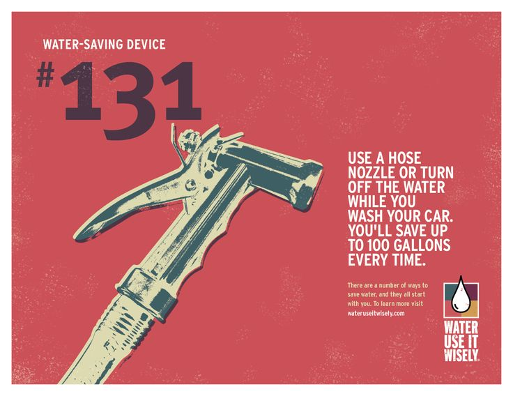 WaterSaving Tip 131 Use a hose nozzle or turn off the