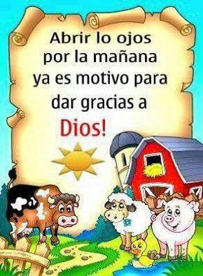 Dar gracias a Dios por un nuevo día! :)