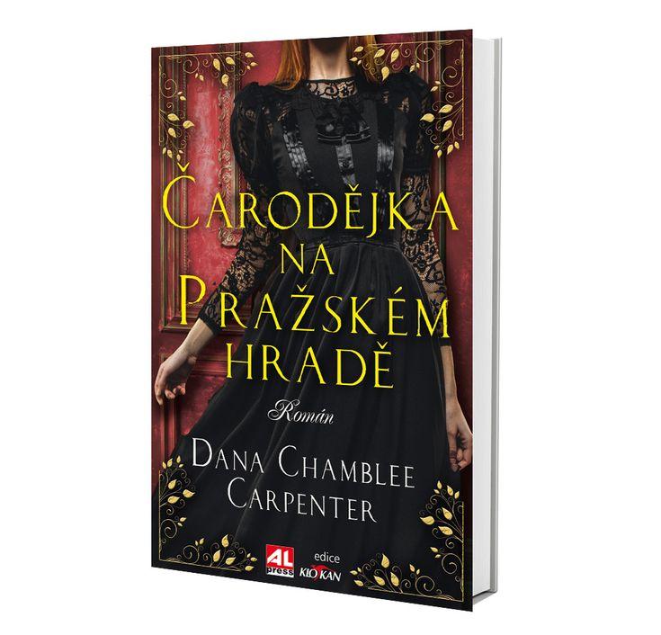 ČARODĚJKA NA PRAŽSKÉM HRADĚ  autor Dana Chamblee Carperter https://www.alpress.cz/carodejka-na-prazskem-hrade/
