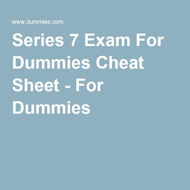 Series 7 Exam For Dummies Cheat Sheet - For Dummies