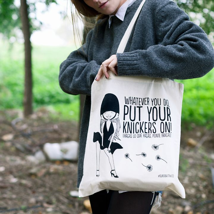 Bolsa ecológica - Whatever you do, put your knickers on!