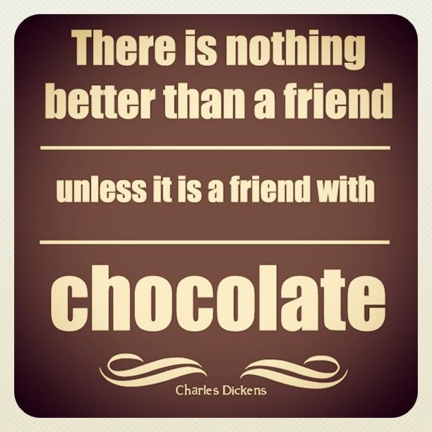 Factory Girl Quotes: Chocolate Is A Girl's Best Friend! #quotes #chocolate