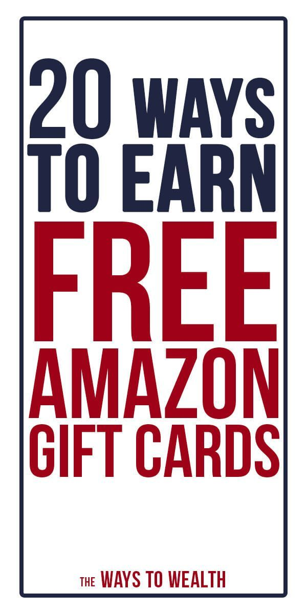 The 20 Best Ways To Earn Free Amazon Gift Cards In 2018 Money