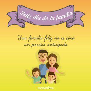 Imágenes para el Día de la Familia con frases de reflexión y unión familiar #TarjetasDeCumpleaños