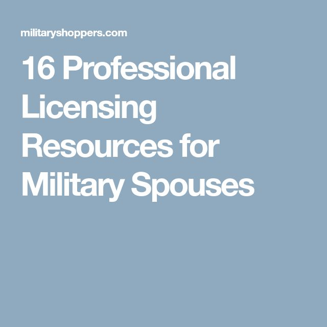 16 Professional Licensing Resources for Military Spouses