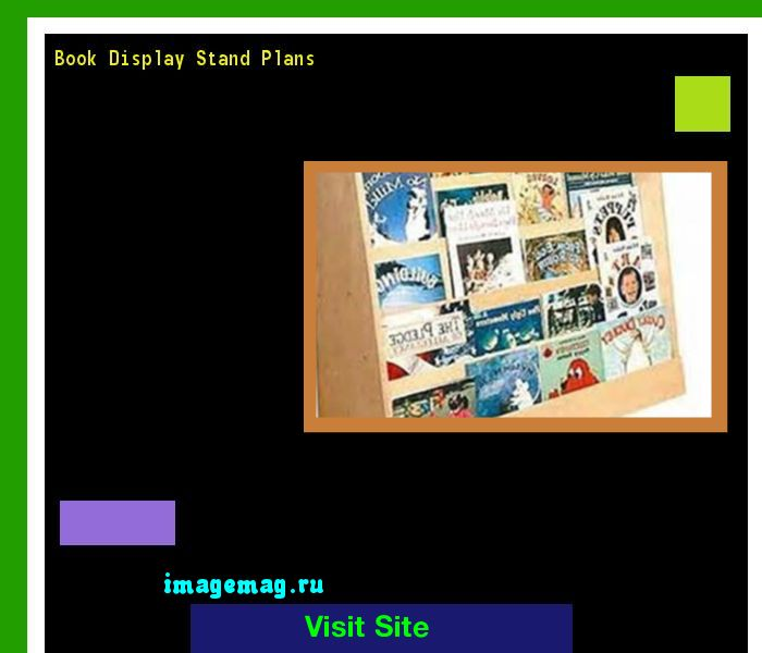 Book Display Stand Plans 203308 - The Best Image Search