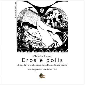 """Eros e Polis"" di Claudia Zironi « ChiaraBi"