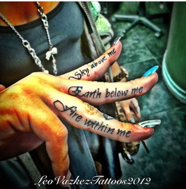 Finger tattoos --- I wouldn't this quote, but it is a cool idea for a place to put a quote tattoo.